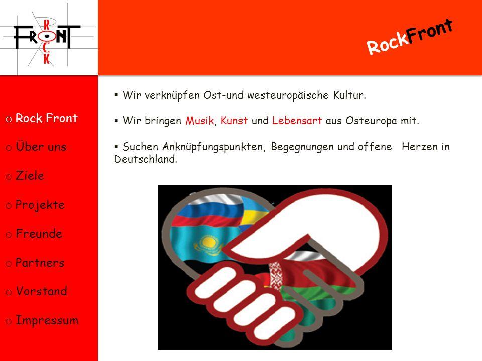 RockFront Rock Front Über uns Ziele Projekte Freunde Partners Vorstand