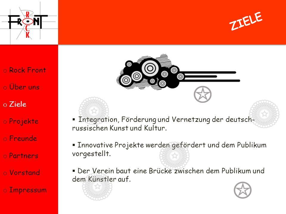 ZIELE Rock Front Über uns Ziele Projekte Freunde Partners Vorstand