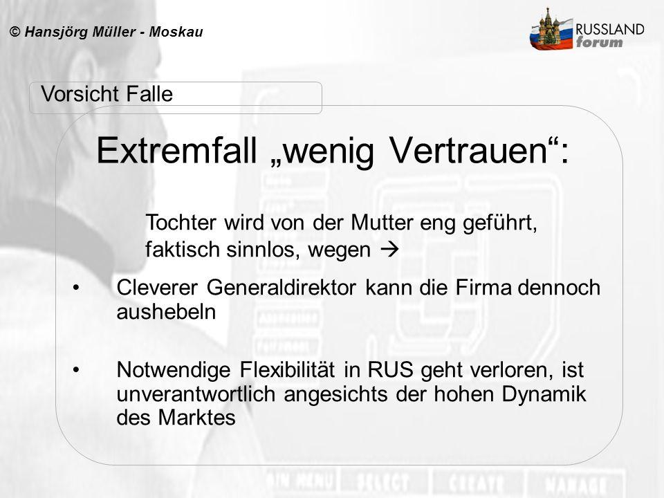 """Extremfall """"wenig Vertrauen :"""