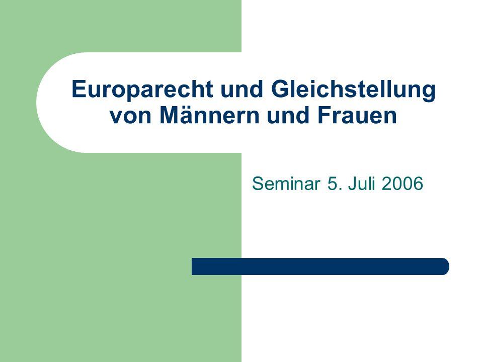 Europarecht und Gleichstellung von Männern und Frauen