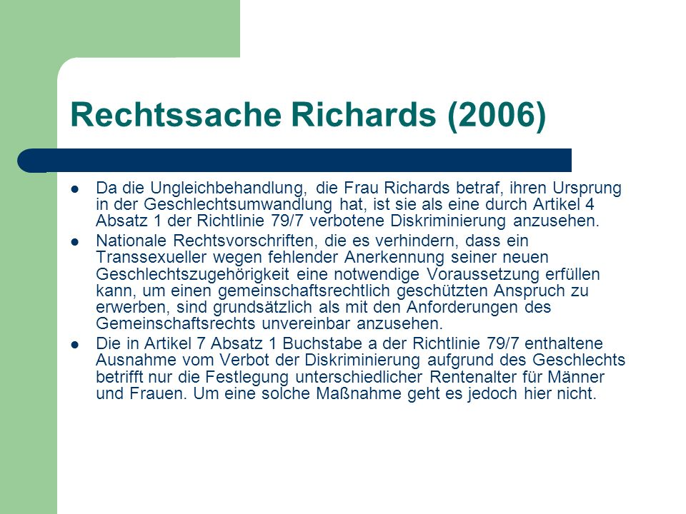 Rechtssache Richards (2006)