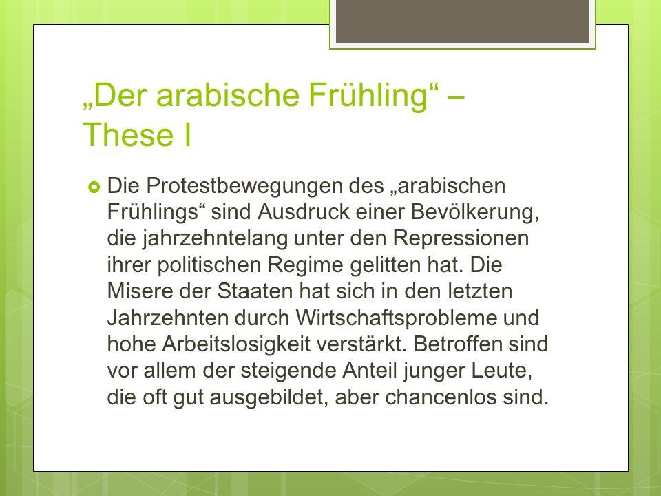 """""""Der arabische Frühling – These I"""