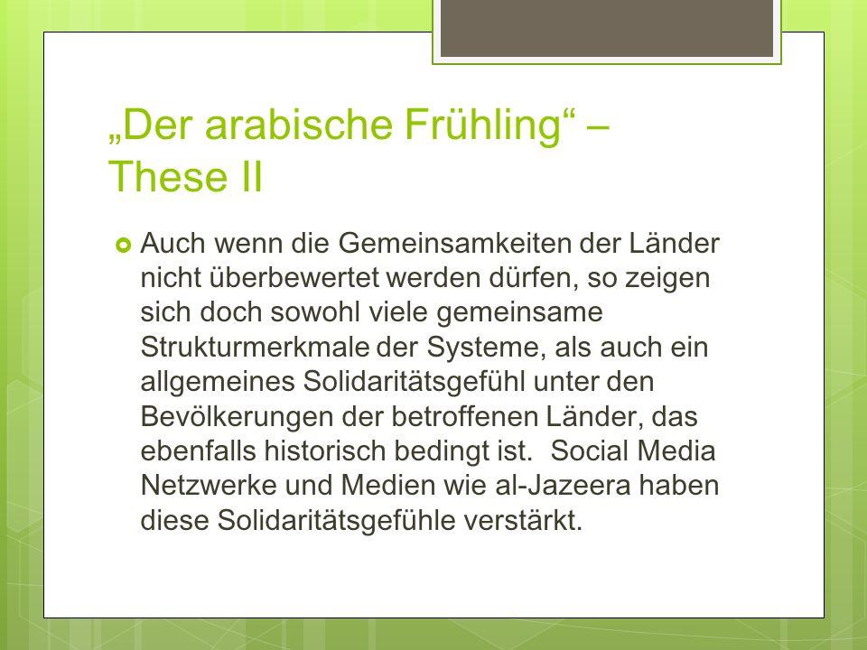 """""""Der arabische Frühling – These II"""