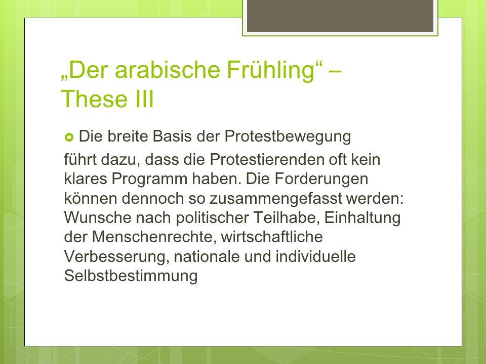 """""""Der arabische Frühling – These III"""