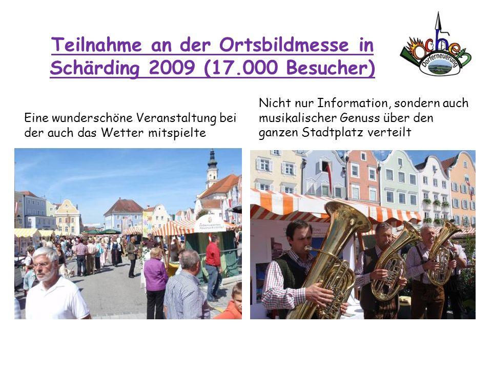 Teilnahme an der Ortsbildmesse in Schärding 2009 (17.000 Besucher)