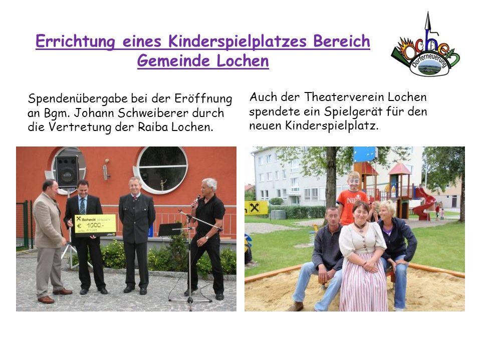 Errichtung eines Kinderspielplatzes Bereich Gemeinde Lochen