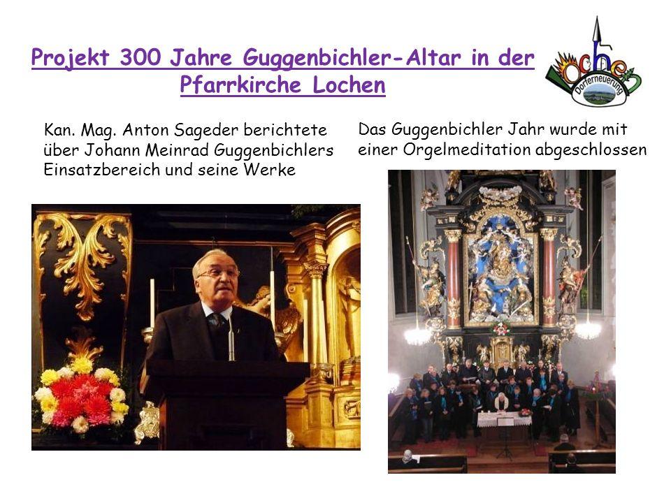 Projekt 300 Jahre Guggenbichler-Altar in der Pfarrkirche Lochen