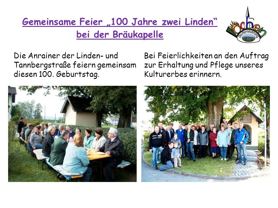 """Gemeinsame Feier """"100 Jahre zwei Linden bei der Bräukapelle"""