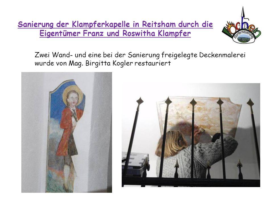 Sanierung der Klampferkapelle in Reitsham durch die Eigentümer Franz und Roswitha Klampfer
