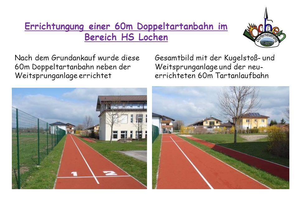 Errichtungung einer 60m Doppeltartanbahn im Bereich HS Lochen