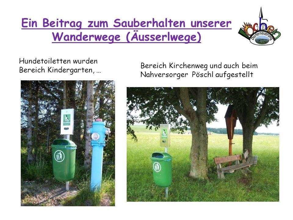 Ein Beitrag zum Sauberhalten unserer Wanderwege (Äusserlwege)