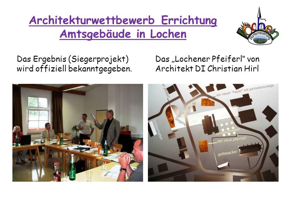 Architekturwettbewerb Errichtung Amtsgebäude in Lochen