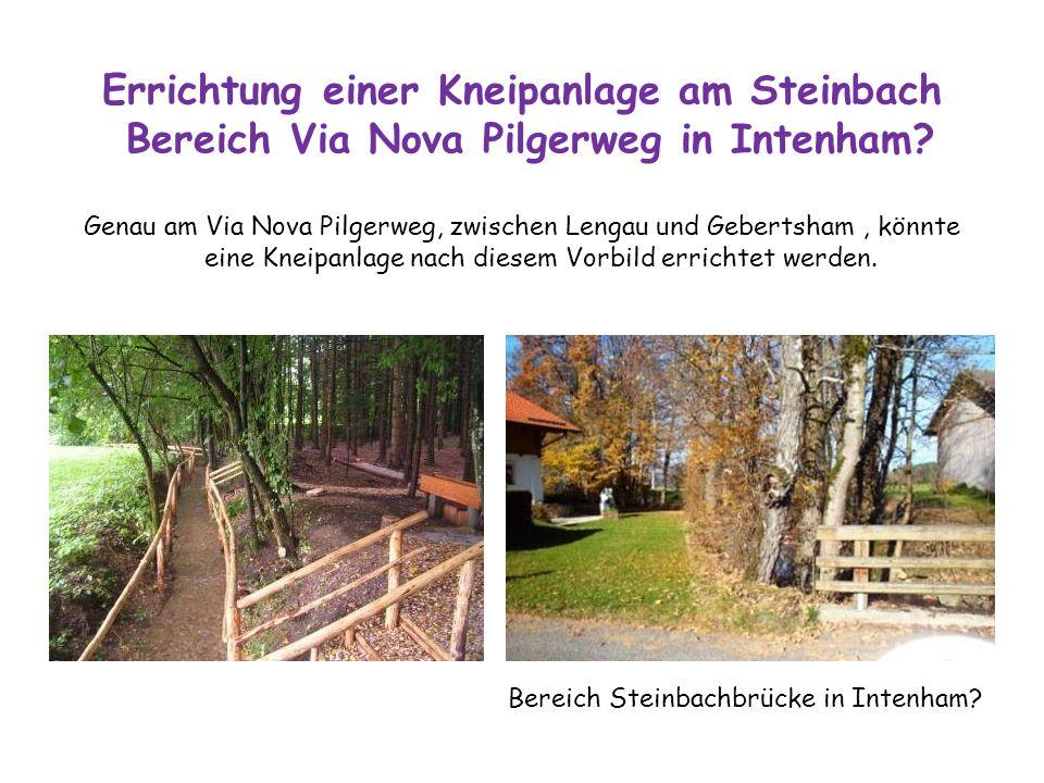 Errichtung einer Kneipanlage am Steinbach Bereich Via Nova Pilgerweg in Intenham