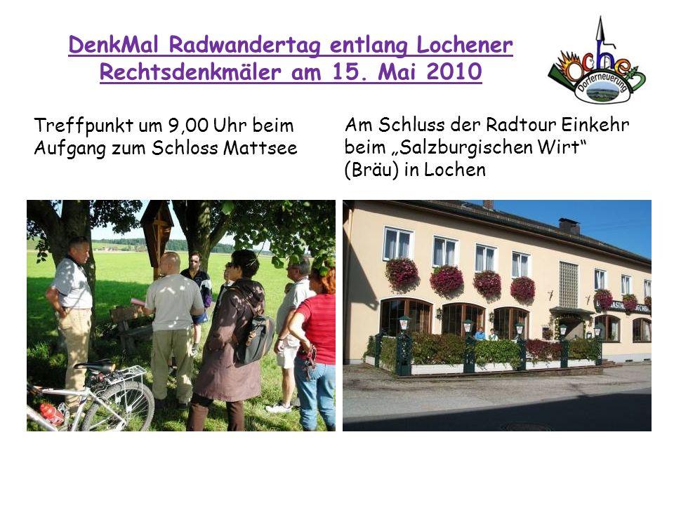 DenkMal Radwandertag entlang Lochener Rechtsdenkmäler am 15. Mai 2010