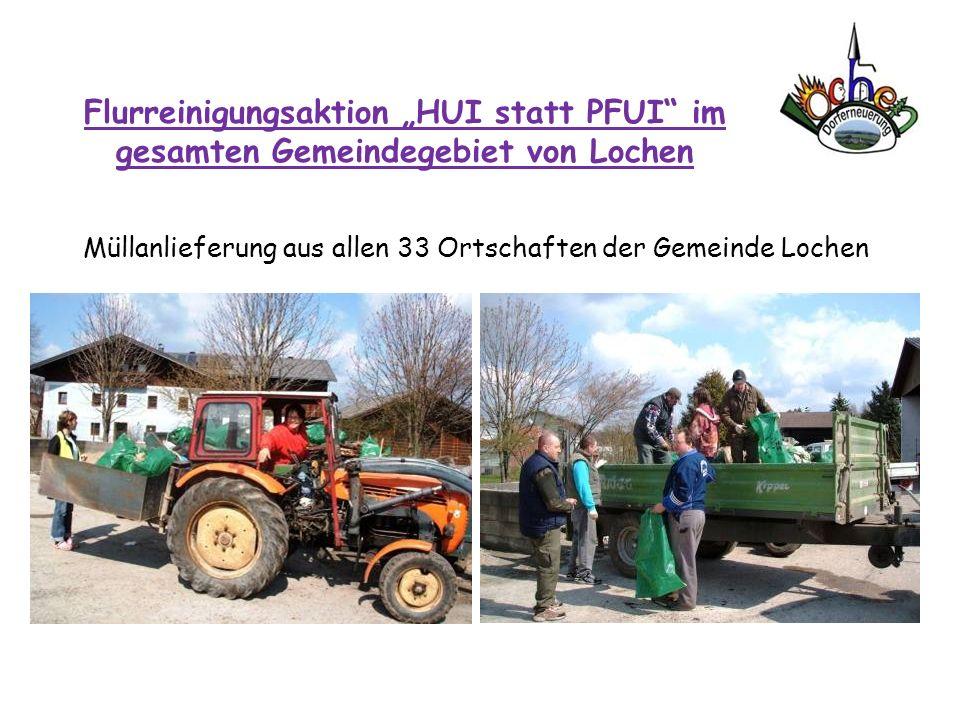 Müllanlieferung aus allen 33 Ortschaften der Gemeinde Lochen