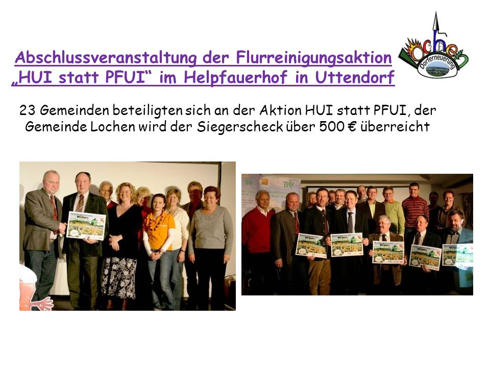 """Abschlussveranstaltung der Flurreinigungsaktion """"HUI statt PFUI im Helpfauerhof in Uttendorf"""