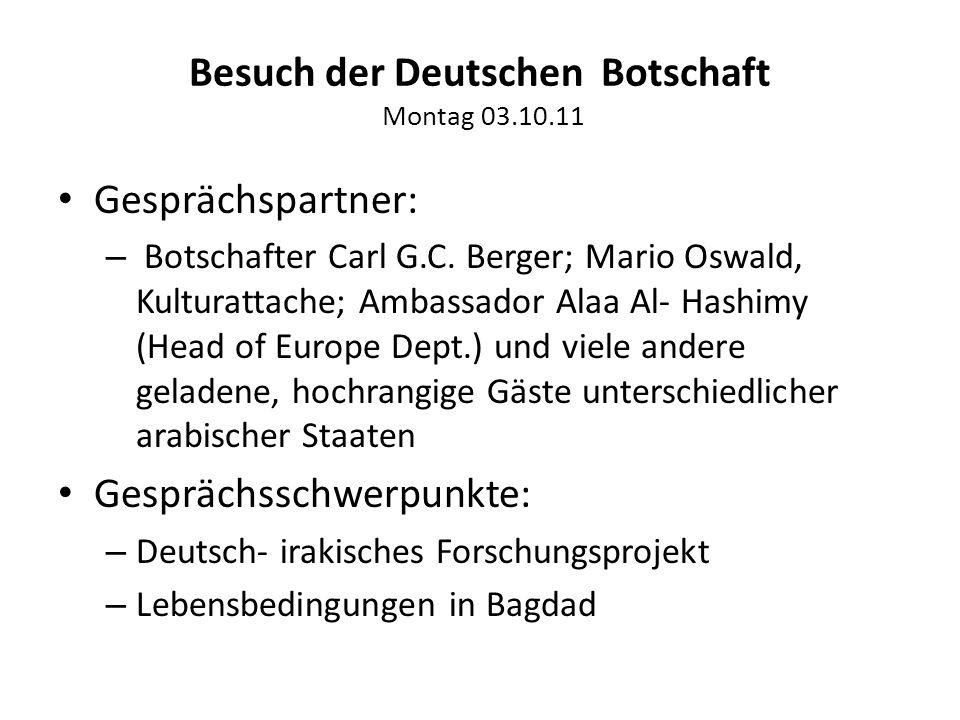 Besuch der Deutschen Botschaft Montag 03.10.11