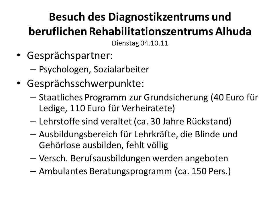 Besuch des Diagnostikzentrums und beruflichen Rehabilitationszentrums Alhuda Dienstag 04.10.11