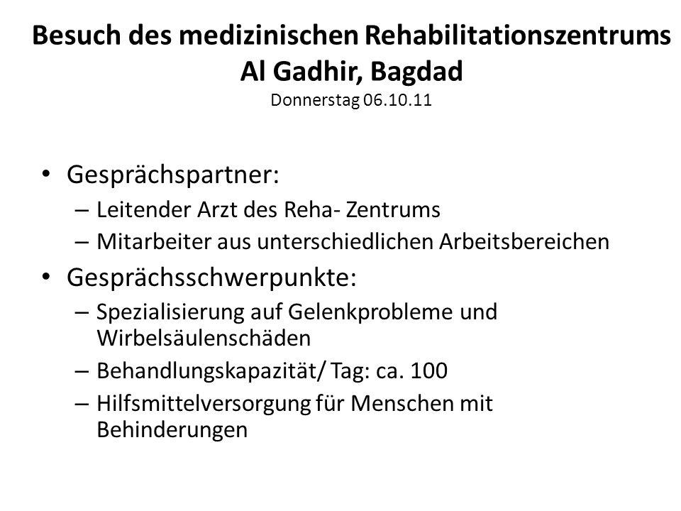 Besuch des medizinischen Rehabilitationszentrums Al Gadhir, Bagdad Donnerstag 06.10.11