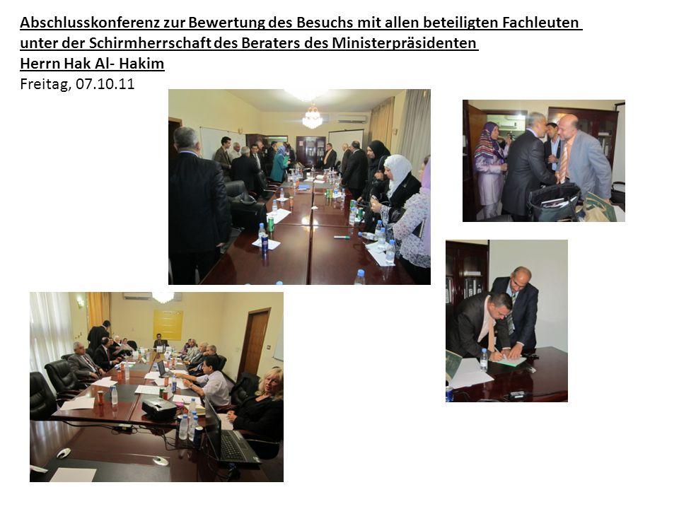 Abschlusskonferenz zur Bewertung des Besuchs mit allen beteiligten Fachleuten