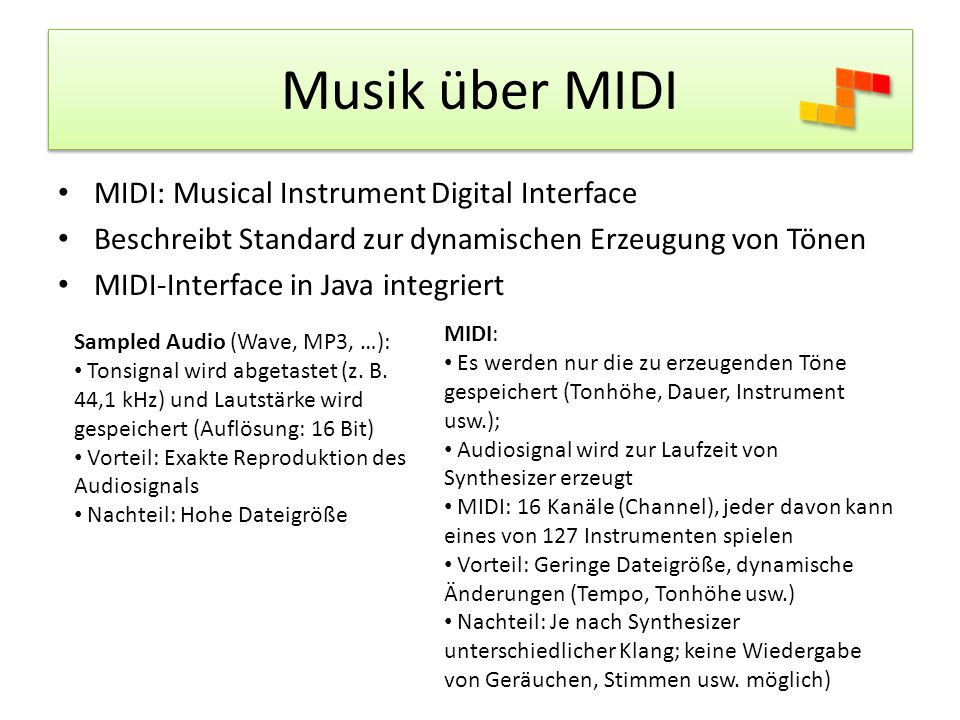 Musik über MIDI MIDI: Musical Instrument Digital Interface