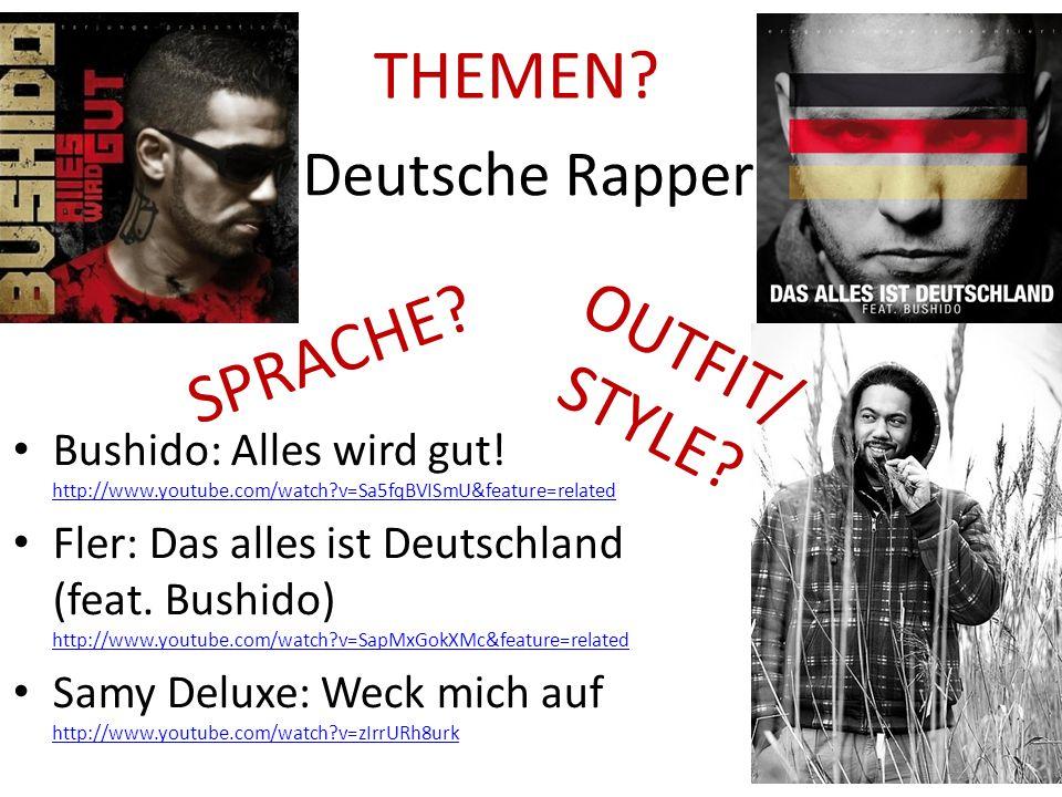THEMEN OUTFIT/ STYLE SPRACHE Deutsche Rapper