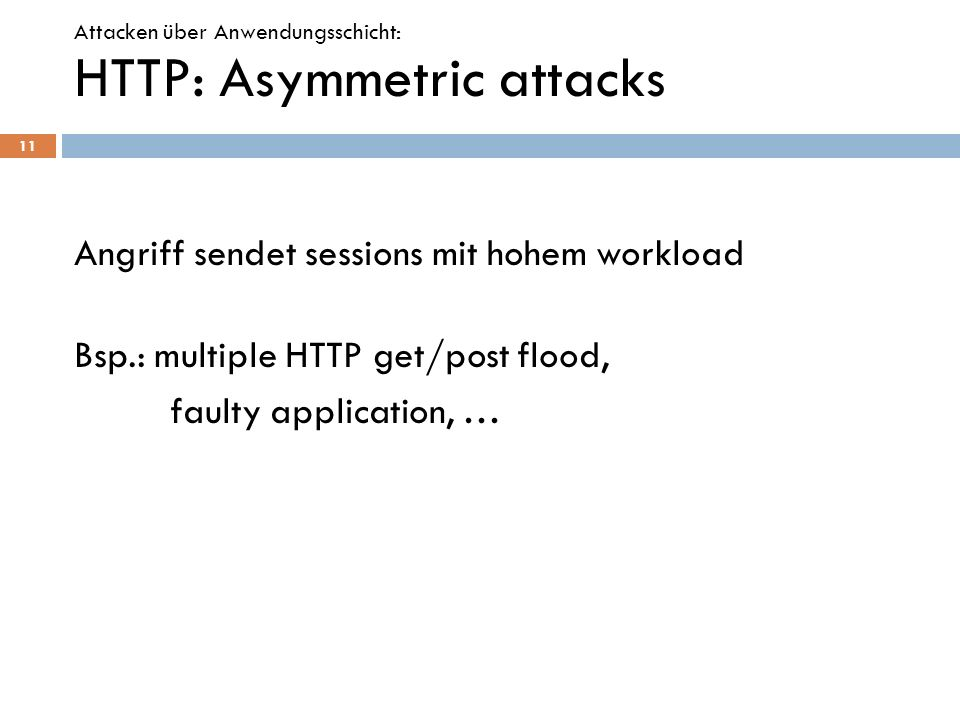 HTTP: Asymmetric attacks