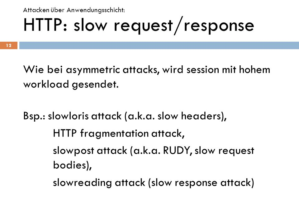 HTTP: slow request/response
