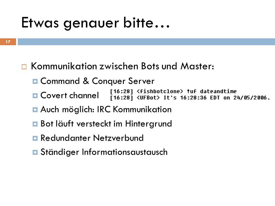 Etwas genauer bitte… Kommunikation zwischen Bots und Master: