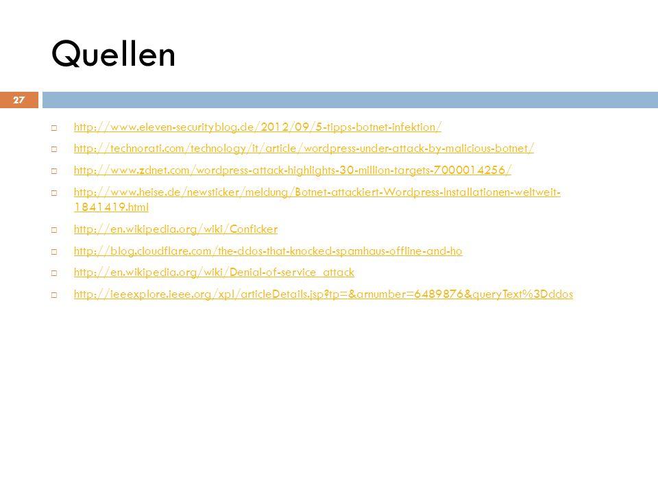 Quellen http://www.eleven-securityblog.de/2012/09/5-tipps-botnet-infektion/