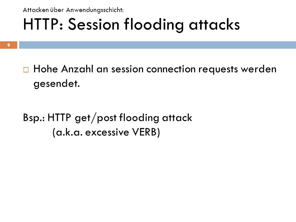HTTP: Session flooding attacks