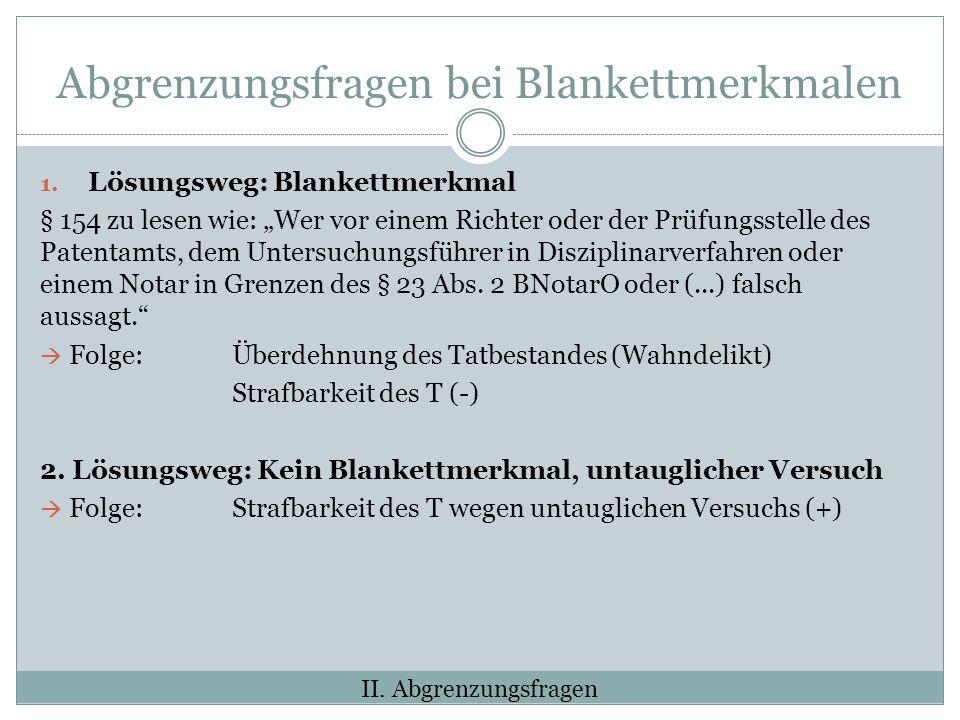 Abgrenzungsfragen bei Blankettmerkmalen