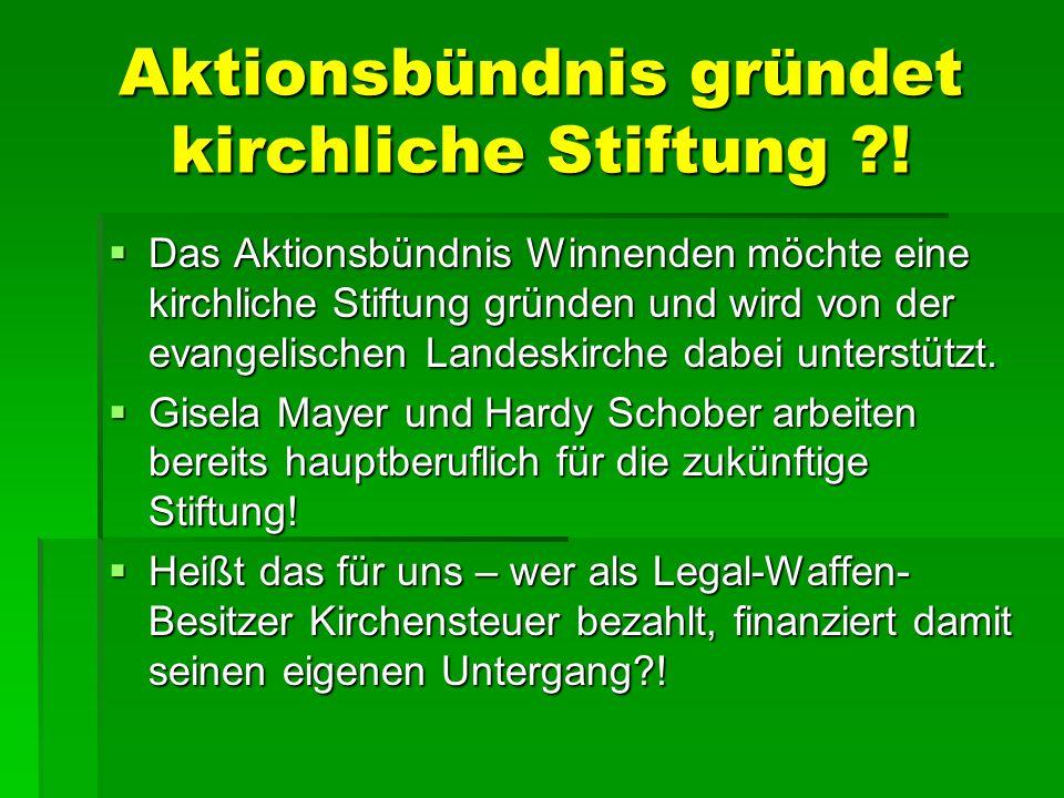 Aktionsbündnis gründet kirchliche Stiftung !