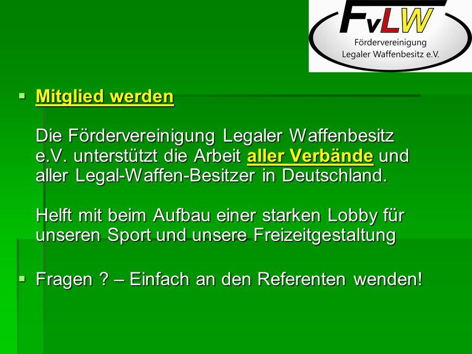 Mitglied werden Die Fördervereinigung Legaler Waffenbesitz e. V