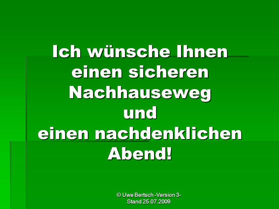 © Uwe Bertsch -Version 3- Stand 25.07.2009