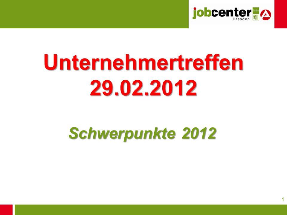 Unternehmertreffen 29.02.2012 Schwerpunkte 2012