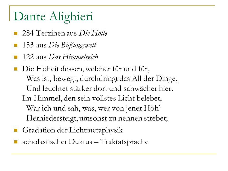 Dante Alighieri 284 Terzinen aus Die Hölle 153 aus Die Büßungswelt
