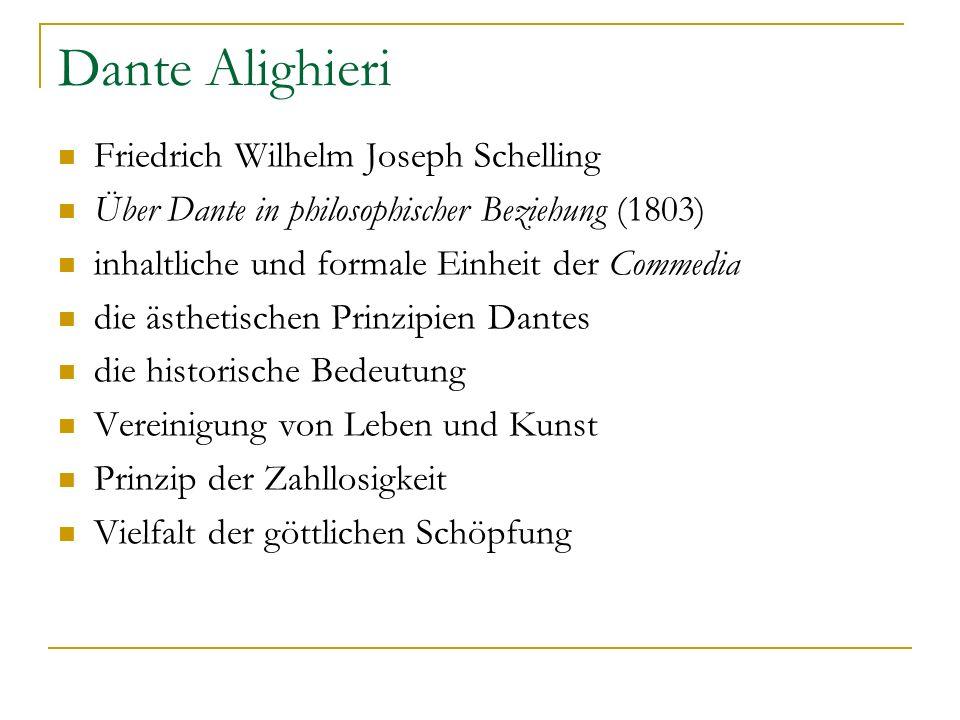 Dante Alighieri Friedrich Wilhelm Joseph Schelling