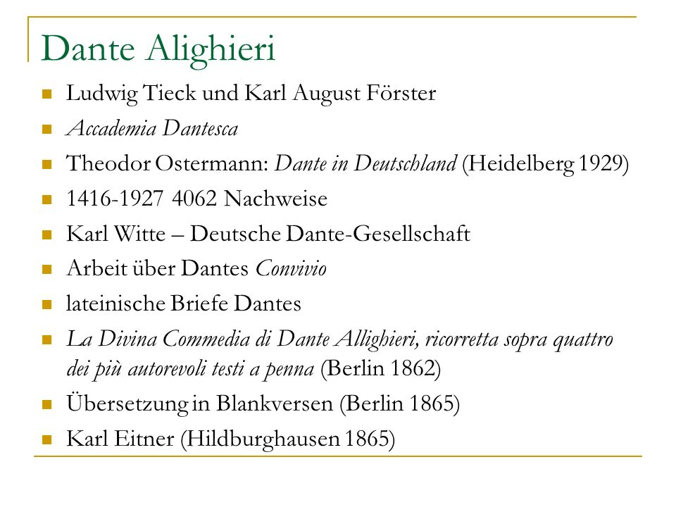 Dante Alighieri Ludwig Tieck und Karl August Förster