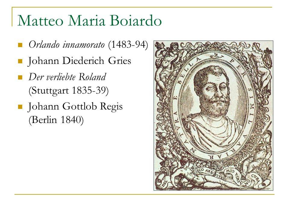 Matteo Maria Boiardo Orlando innamorato (1483-94)