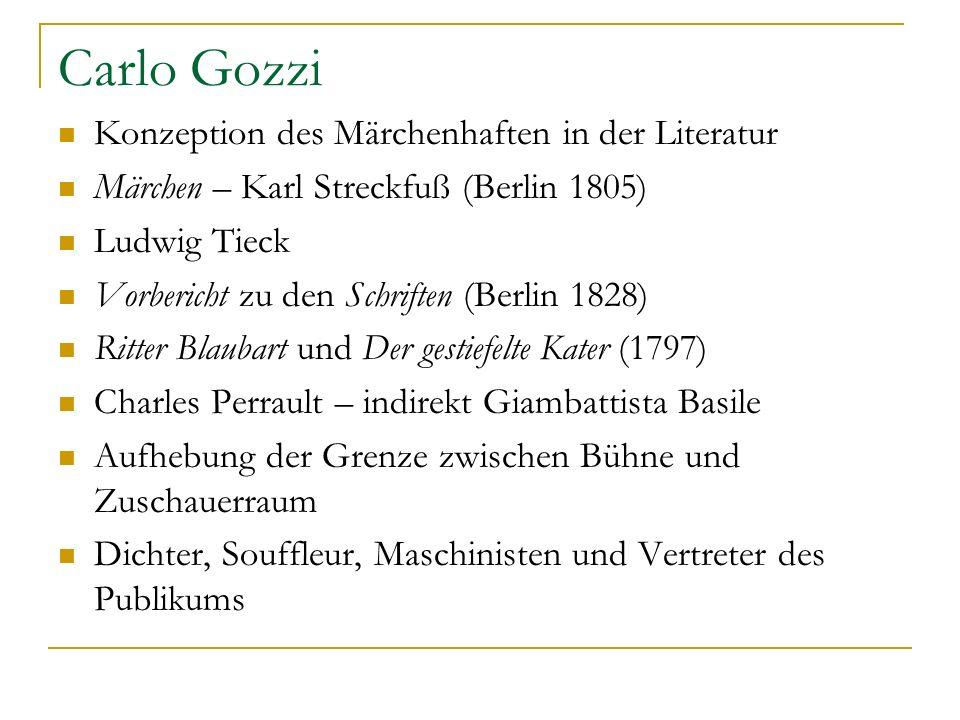 Carlo Gozzi Konzeption des Märchenhaften in der Literatur