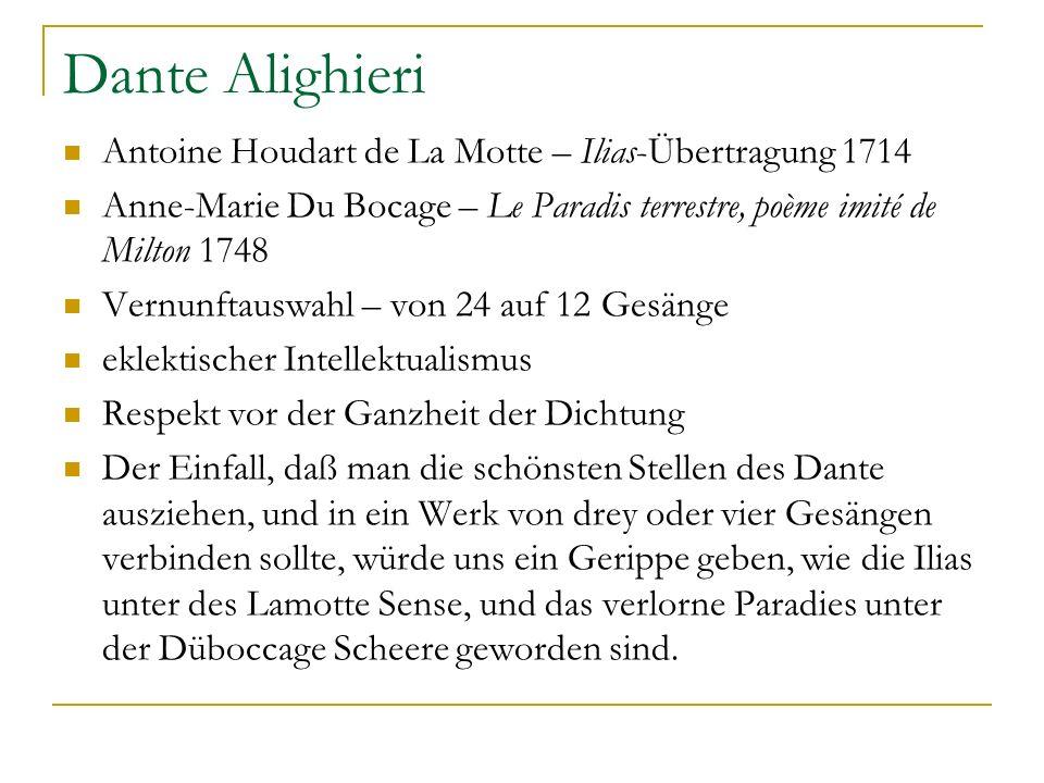 Dante Alighieri Antoine Houdart de La Motte – Ilias-Übertragung 1714