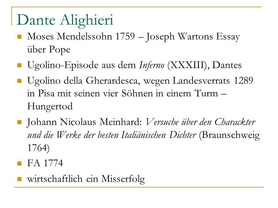 Dante Alighieri Moses Mendelssohn 1759 – Joseph Wartons Essay über Pope. Ugolino-Episode aus dem Inferno (XXXIII), Dantes.
