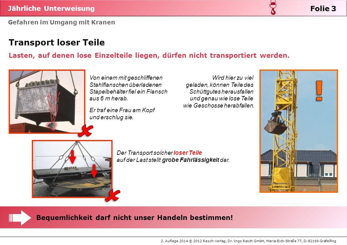 !   Transport loser Teile Folie 3