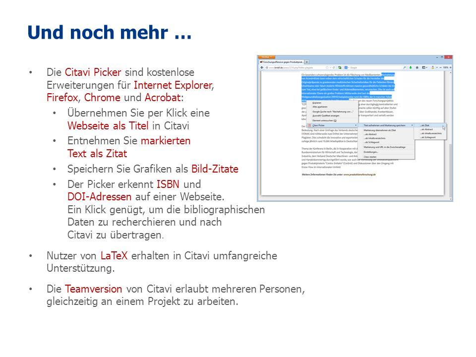 Und noch mehr … Die Citavi Picker sind kostenlose Erweiterungen für Internet Explorer, Firefox, Chrome und Acrobat: