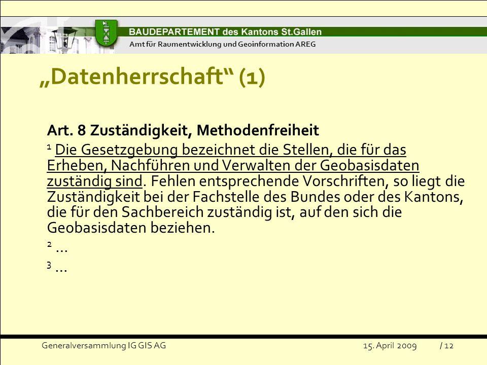 """""""Datenherrschaft (1) Art. 8 Zuständigkeit, Methodenfreiheit"""
