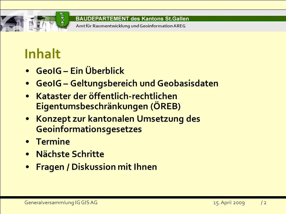Inhalt GeoIG – Ein Überblick GeoIG – Geltungsbereich und Geobasisdaten