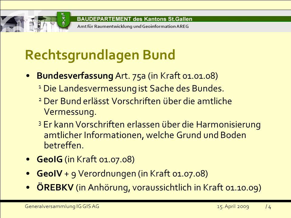 Rechtsgrundlagen Bund
