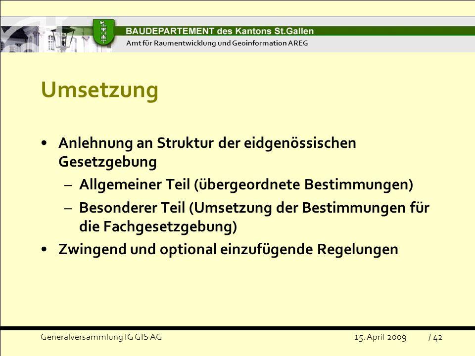Umsetzung Anlehnung an Struktur der eidgenössischen Gesetzgebung