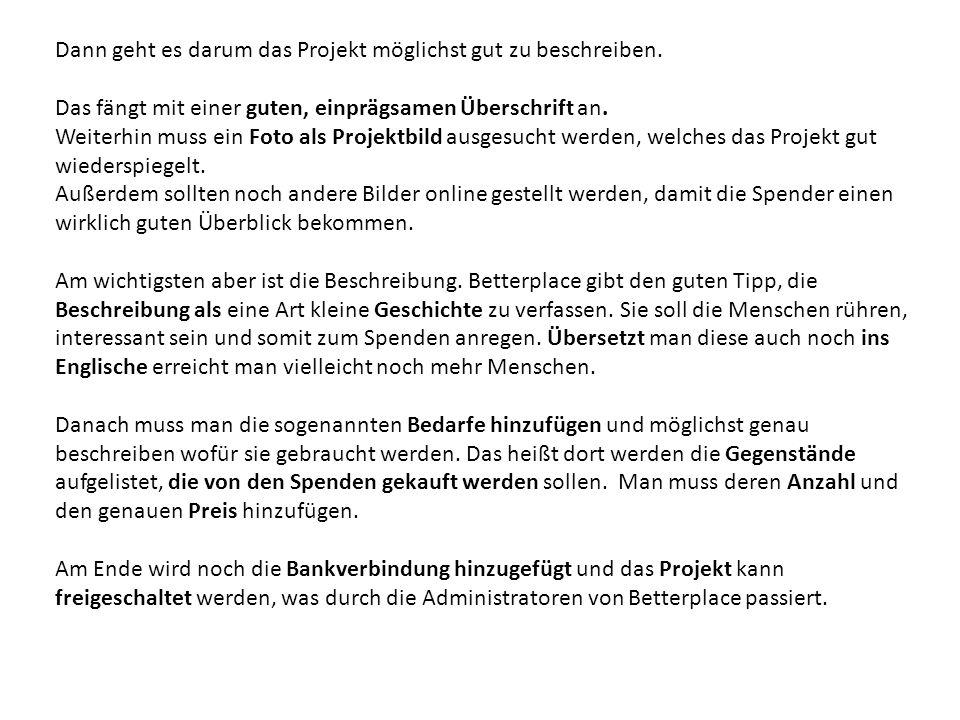 Dann geht es darum das Projekt möglichst gut zu beschreiben.